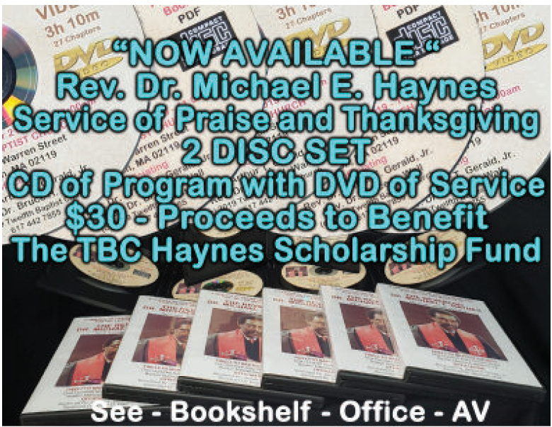 Rev. Dr. Michael E. Haynes  - Service of Praise and Thanksgiving - 2 Disc Set - $30 - Proceeds to benefit the TBC Haynes Scholarship Fund